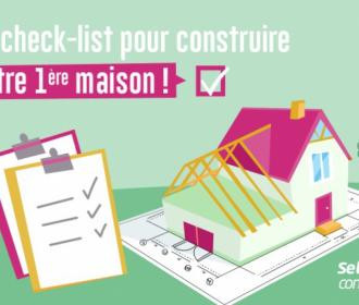 Téléchargez la check-list indispensable pour construire votre première maison